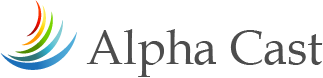 ALPHACAST|アルファキャスト